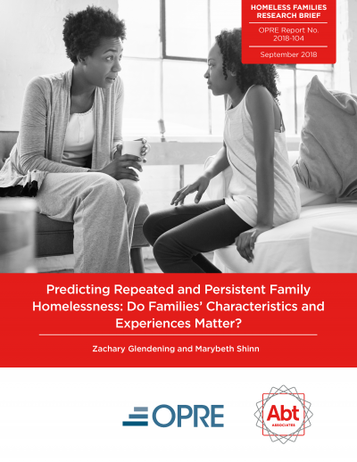 Predicting Repeated and Persistent Family Homelessness: Do Families' Characteristics and Experiences Matter Cover