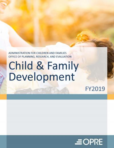 This is the cover for Child and Family Development Research - Fiscal Year 2019