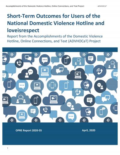 This is the cover of Short-Term Outcomes for Users of the National Domestic Violence Hotline and loveisrespect