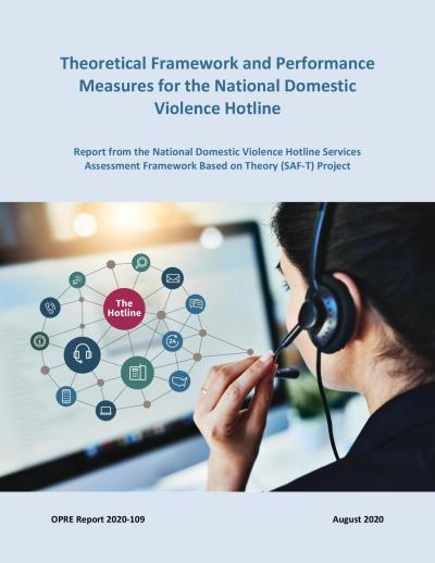 This is the cover of Theoretical Framework and Performance Measures for the National Domestic Violence Hotline