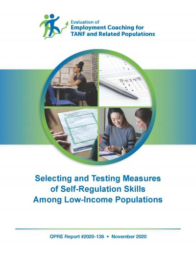 Cover image for Selecting and Testing Measures of Self-Regulation Skills Among Low-Income Populations