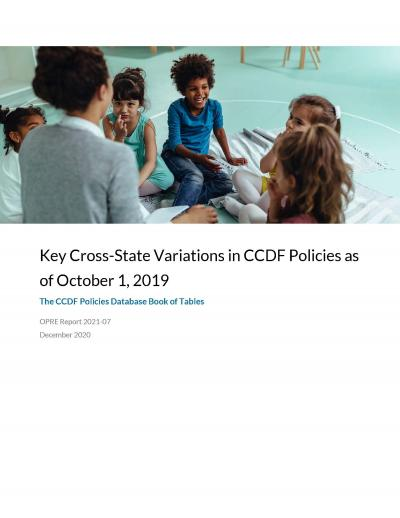 Cover image for Key Cross-State Variations in CCDF Policies as of October 1, 2019