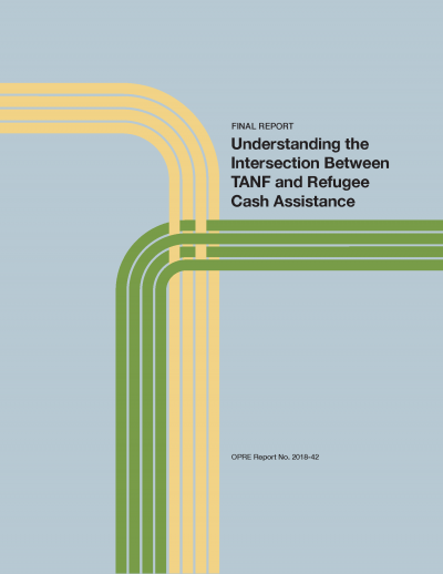 Understanding the Intersection Between TANF and Refugee Cash Assistance Cover