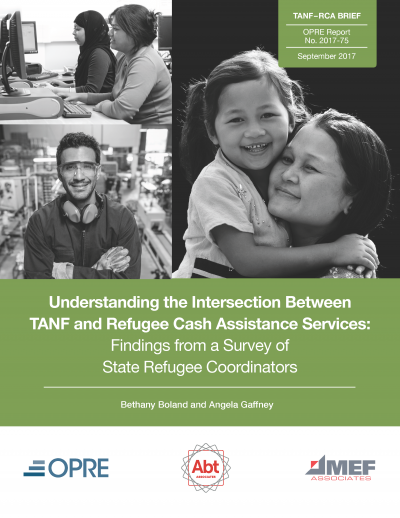 Understanding the Intersection Between TANF and Refugee Cash Assistance Services: Findings from a Survey of State Refugee Coordinators