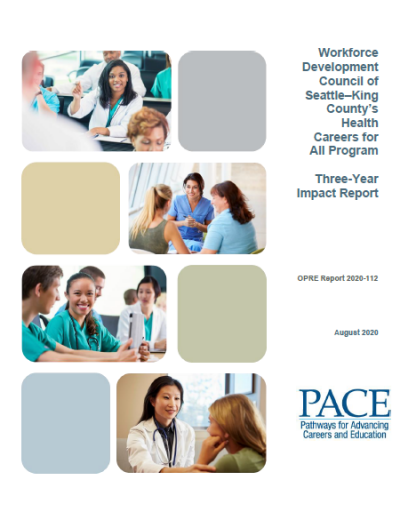 This is the cover of Workforce Development Council of Seattle–King County's Health Careers for All Program: Three-Year Impact Report